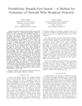 Probabilistic Breadth-First Search – A Method for Evaluation of Network-Wide Broadcast Protocols